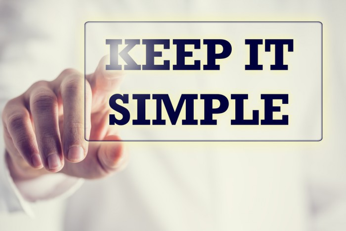 Keep it simple silly